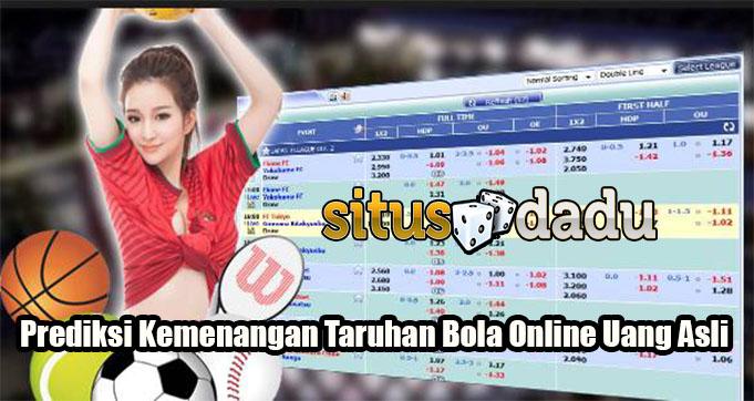 Prediksi Kemenangan Taruhan Bola Online Uang Asli